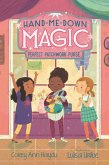 Hand-Me-Down Magic #3: Perfect Patchwork Purse (eBook, ePUB)