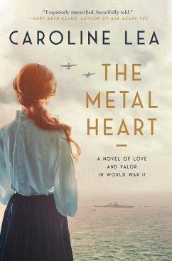 The Metal Heart (eBook, ePUB)