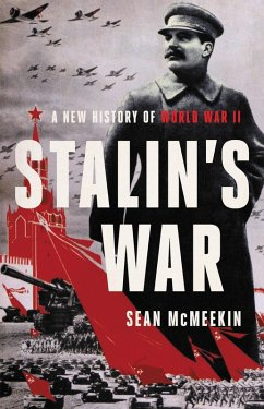 Stalin's War (eBook, ePUB) - Mcmeekin, Sean