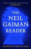 The Neil Gaiman Reader (eBook, ePUB)