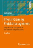 Intensivtraining Projektmanagement (eBook, PDF)