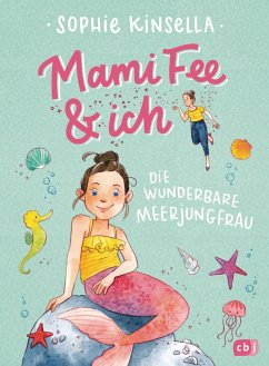 Die wunderbare Meerjungfrau / Mami Fee & ich Bd.4 (Mängelexemplar) - Kinsella, Sophie