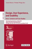 Design, User Experience, and Usability: Users, Contexts and Case Studies (eBook, PDF)
