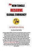 The New Single Reserve Global Currency (eBook, ePUB)