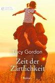 Zeit der Zärtlichkeit (eBook, ePUB)