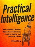 Practical Intelligence (eBook, ePUB)
