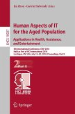 Human Aspects of IT for the Aged Population. Applications in Health, Assistance, and Entertainment (eBook, PDF)