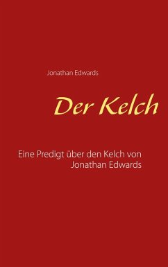 Der Kelch (eBook, ePUB) - Edwards, Jonathan