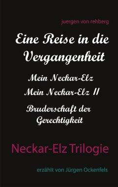 Neckar-Elz Trilogie (eBook, ePUB)