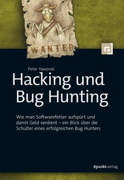 Hacking und Bug Hunting (eBook, PDF) - Yaworski, Peter