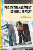 Projektmanagement - Schnell erfasst (eBook, PDF)