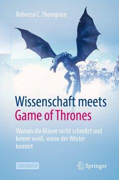 Wissenschaft meets Game of Thrones (eBook, PDF) - Thompson, Rebecca C.