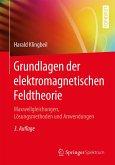 Grundlagen der elektromagnetischen Feldtheorie (eBook, PDF)