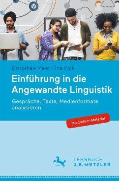 Einführung in die Angewandte Linguistik (eBook, PDF) - Meer, Dorothee; Pick, Ina