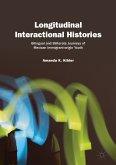 Longitudinal Interactional Histories (eBook, PDF)