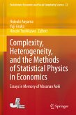 Complexity, Heterogeneity, and the Methods of Statistical Physics in Economics (eBook, PDF)