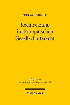Rechtsetzung im Europäischen Gesellschaftsrecht (eBook, PDF) - Kahnert, Tobias