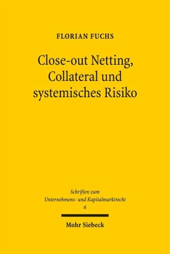 Close-out Netting, Collateral und systemisches Risiko (eBook, PDF) - Fuchs, Florian