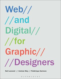 Web and Digital for Graphic Designers (eBook, ePUB) - Leonard, Neil; Way, Andrew; Santune, Frédérique