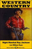 WESTERN COUNTRY 357: Night Marshal Ray Jackson (eBook, ePUB)