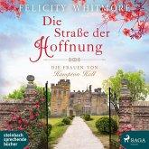 Die Straße der Hoffnung / Die Frauen von Hampton Hall Bd.2 (2 MP3-CDs)