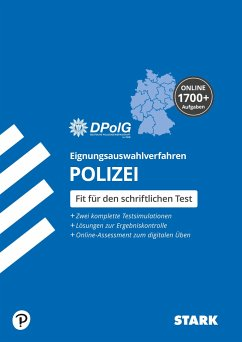 STARK Eignungsauswahlverfahren (Einstellungstest) Polizei - Deutsche Polizeigewerkschaft DPolG,