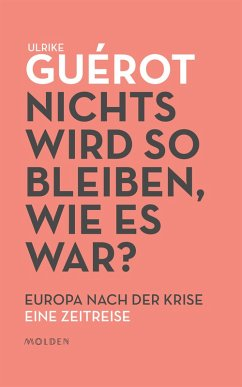 Nichts wird so bleiben, wie es war? (eBook, ePUB) - Guérot, Ulrike