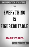Everything Is Figureoutable by Marie Forleo: Conversation Starters (eBook, ePUB)