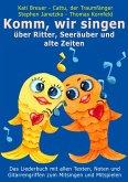 Komm, wir singen über Ritter, Seeräuber und alte Zeiten (eBook, PDF)