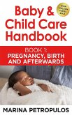Pregnancy, The Birth and Afterwards (Baby & Child Care Handbook, #1) (eBook, ePUB)