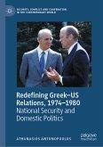 Redefining Greek-US Relations, 1974-1980 (eBook, PDF)