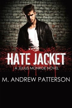 Hate Jacket - Patterson, M. Andrew