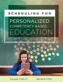 Scheduling for Personalized Competency-Based Education: (a Guide to Class Scheduling Based on Personalized Learning and Promoting Student Proficiency)