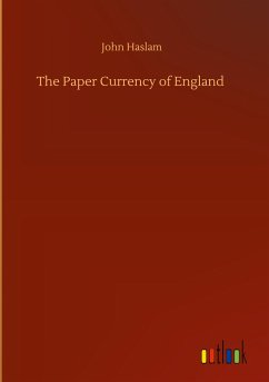 The Paper Currency of England