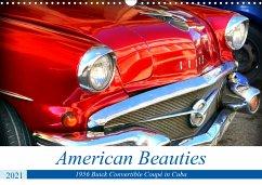 American Beauties - 1956 Buick Convertible Coupé in Cuba (Wall Calendar 2021 DIN A3 Landscape)