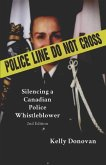Police Line: Do Not Cross: Silencing a Canadian Police Whistleblower