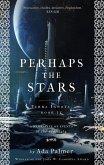 Perhaps the Stars (eBook, ePUB)