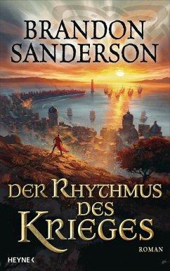 Der Rhythmus des Krieges / Die Sturmlicht-Chroniken Bd.8 (eBook, ePUB) - Sanderson, Brandon