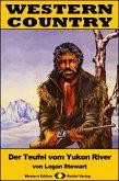 WESTERN COUNTRY 364: Der Teufel vom Yukon River (eBook, ePUB)