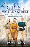 The Girls of Victory Street: An absolutely heartbreaking World War 2 family saga