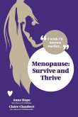 Menopause: Survive and Thrive