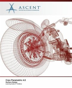 Creo Parametric 4.0 Surface Design - Ascent -. Center For Technical Knowledge