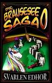 Die Brausesee Saga 0: Der lustige Einstieg in die satirisch-humorvolle Welt des Brausesees (eBook, ePUB)