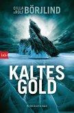 Kaltes Gold / Olivia Rönning & Tom Stilton Bd.6 (eBook, ePUB)