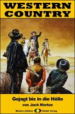 WESTERN COUNTRY 362: Gejagt bis in die Hölle (eBook, ePUB)