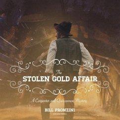 The Stolen Gold Affair: A Carpenter and Quincannon Mystery - Pronzini, Bill
