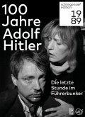 100 Jahre Adolf Hitler