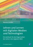 Lehren und Lernen mit digitalen Medien und Technologien (eBook, ePUB)