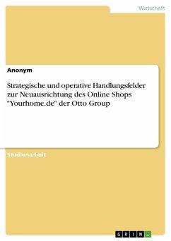 Strategische und operative Handlungsfelder zur Neuausrichtung des Online Shops