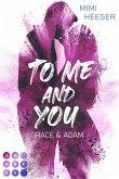 To Me and You. Grace & Adam (Secret-Reihe) (eBook, ePUB)